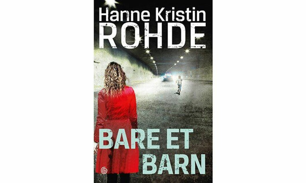 «Bare et barn» av Hanne Kristin Rohde.