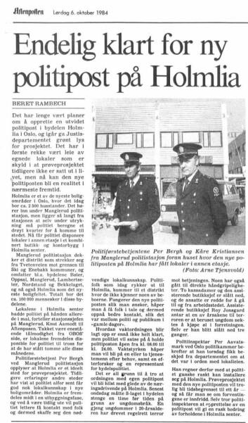 ETTERLENGTET: Høsten 1984 kom gladmeldingen i Aftenposten om at Holmlias 2500 husstander skulle få egen politipost.