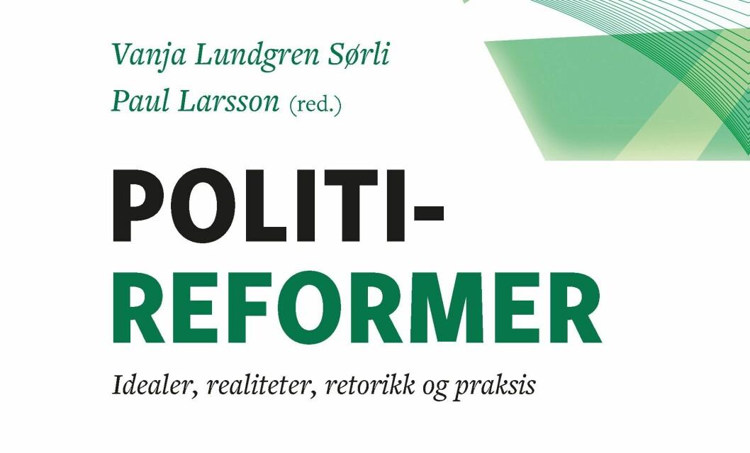 Boken Politireformer kom ut i dag.