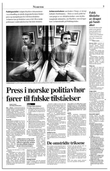 SVIKET: Asbjørn Rachlew og Stian Elle hadde et godt personlig forhold, helt til Rachlew, på førstesiden av Aftenposten, sa rett ut at politiet har brukt manipulative metoder. Birgitte Tengs-saken ble trukket fram som eksempel.