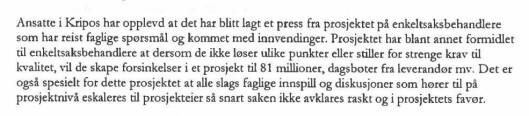 Utdrag fra et internt Kripos-notat, hvor fagfolkene i Kripos advarte sterkt mot PODs prosjektstyring. Trykk på bildet for å forstørre.