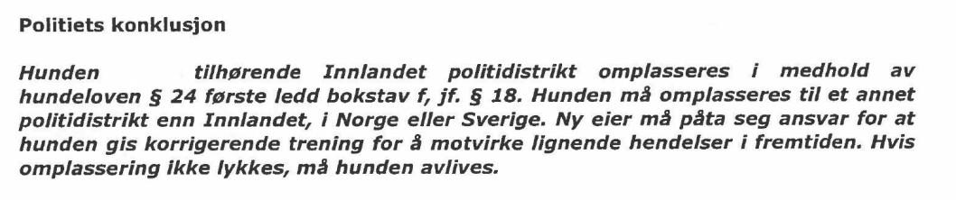 KONKLUSJONEN: Dette er konklusjonen fra Trøndelag politidistrikt fra 4. juni 2019, som fattet vedtaket om at politihunden i Innlandet politidistrikt måtte omplasseres.