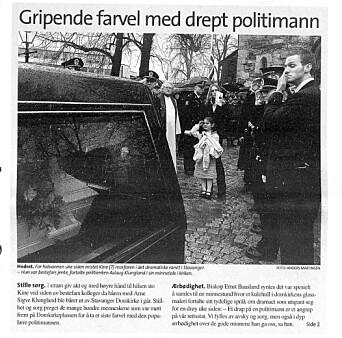 Kollega drept 2004: Operativ uteleder Arne Sigve Klungland ble skutt og drept av en av Nokas-ranerne.