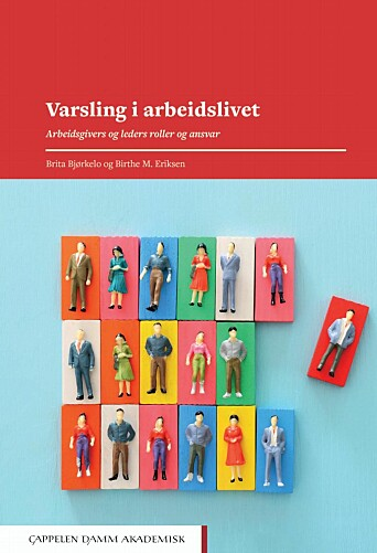 BOK FOR LEDERE: Boka «Varsling i arbeidslivet» retter søkelyset mot arbeidsgiverens og lederens rolle.